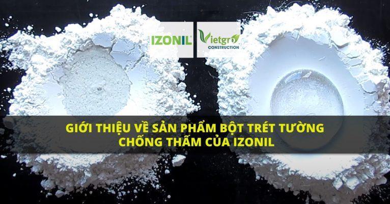 Video Giới thiệu về sản phẩm bột trét tường chống thấm của IZONIL