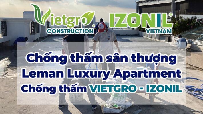 Chống thấm sân thượng Leman Luxury Apartment 117 Nguyễn Đình Chiểu - Vietgro | 0862579314